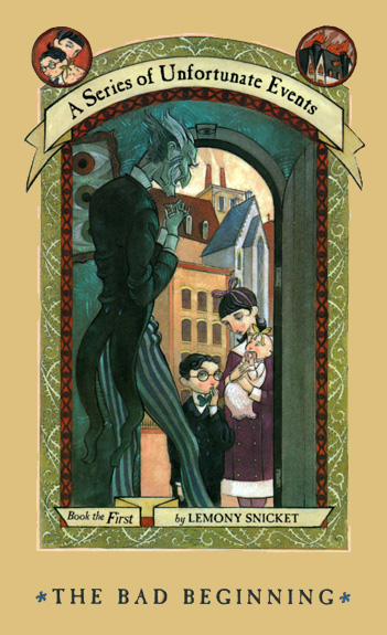A Series of Unfortunate Events: The Bad Beginning, Lemony Snicket