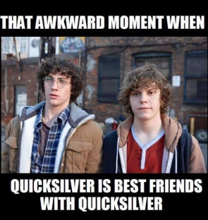 Quicksilver and Quicksilver